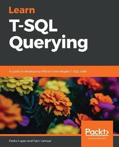 Learn T-SQL Querying - Pedro Lopes