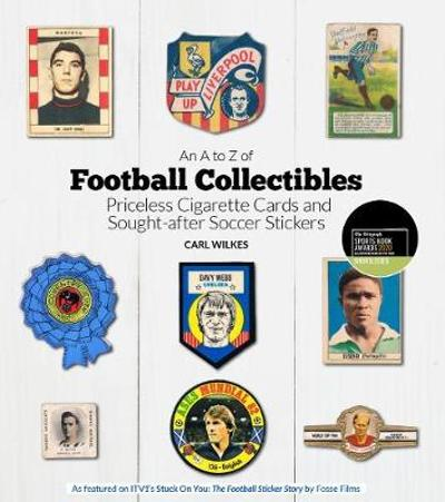 An A to Z of Football Collectibles - Carl Wilkes