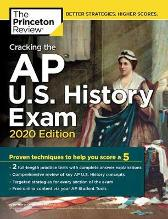 Cracking the AP U.S. History Exam, 2020 Edition - Princeton Review