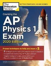 Cracking the AP Physics 1 Exam, 2020 Edition - Princeton Review