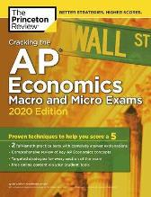 Cracking the AP Economics Macro and Micro Exams, 2020 Edition - Princeton Review