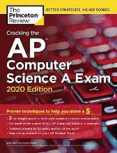 Cracking the AP Computer Science A Exam, 2020 Edition - Princeton Review