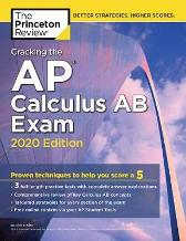 Cracking the AP Calculus AB Exam, 2020 Edition - Princeton Review