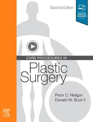 Core Procedures in Plastic Surgery - Peter C. Neligan