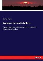 Sayings of the Jewish Fathers - Charles Taylor