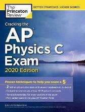 Cracking the AP Physics C Exam, 2020 Edition - Princeton Review