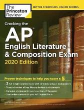 Cracking the AP English Literature and Composition Exam, 2020 Edition - Princeton Review