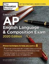 Cracking the AP English Language and Composition Exam, 2020 Edition - Princeton Review
