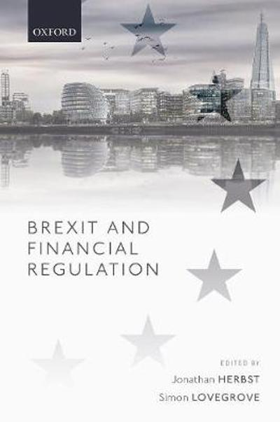 Brexit and Financial Regulation - Jonathan Herbst