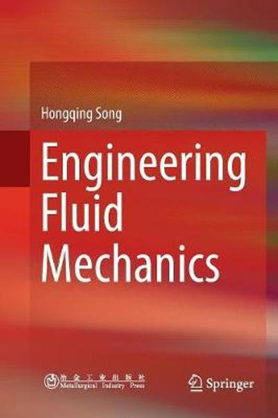 Engineering Fluid Mechanics - Hongqing Song