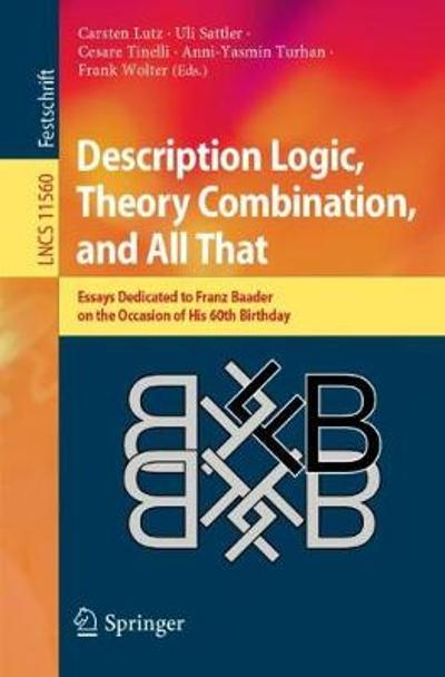 Description Logic, Theory Combination, and All That - Carsten Lutz
