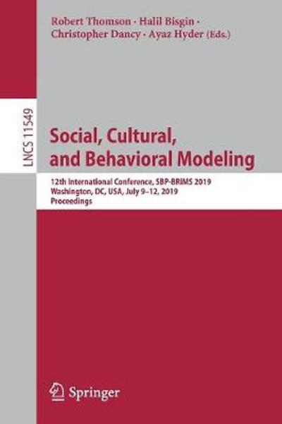 Social, Cultural, and Behavioral Modeling - Robert Thomson