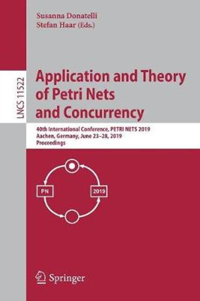 Application and Theory of Petri Nets and Concurrency - Susanna Donatelli