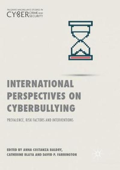 International Perspectives on Cyberbullying - Anna Costanza Baldry