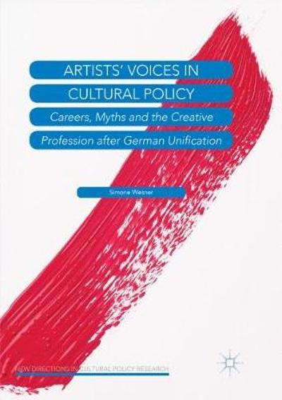 Artists' Voices in Cultural Policy - Simone Wesner