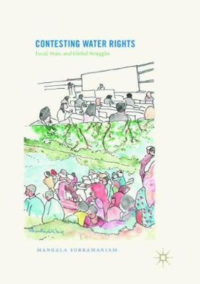 Contesting Water Rights - Mangala Subramaniam