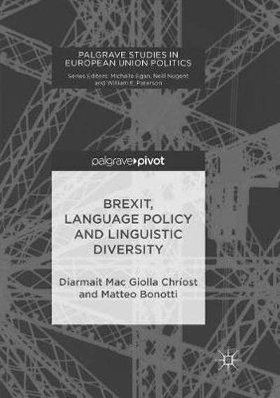 Brexit, Language Policy and Linguistic Diversity - Diarmait Mac Giolla Chriost