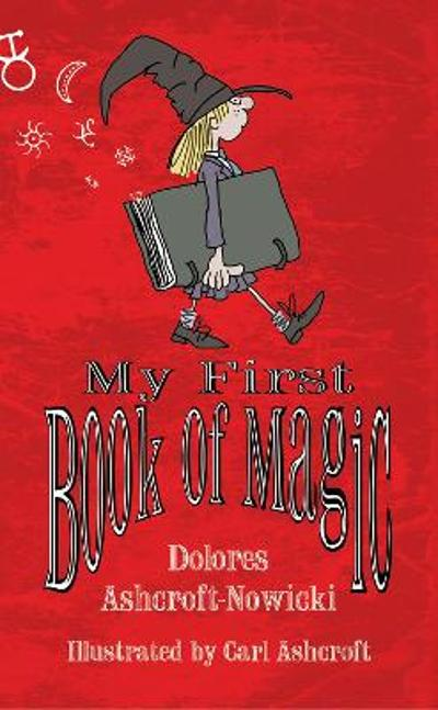 My First Book of Magic - Dolores Ashcroft-Nowicki