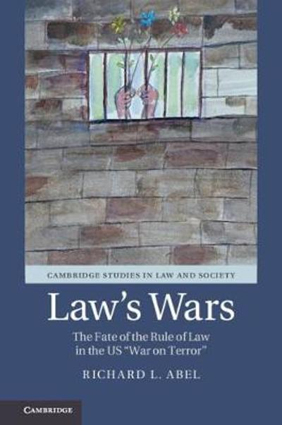 Law's Wars - Richard L. Abel