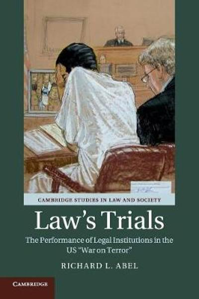 Law's Trials - Richard L. Abel