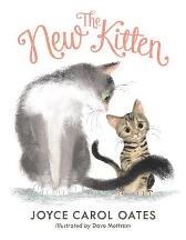 The New Kitten - Joyce Carol Oates Dave Mottram