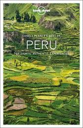Lonely Planet Best of Peru - Lonely Planet Brendan Sainsbury Alex Egerton Carolyn McCarthy Phillip Tang Luke Waterson