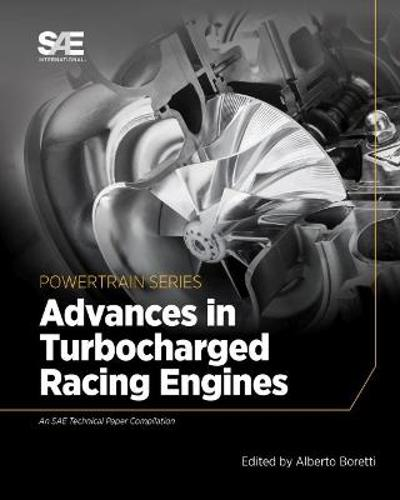 Advances in Turbocharged Racing Engines - Alberto Boretti