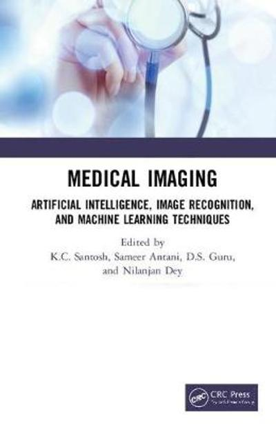 Medical Imaging - K.C. Santosh