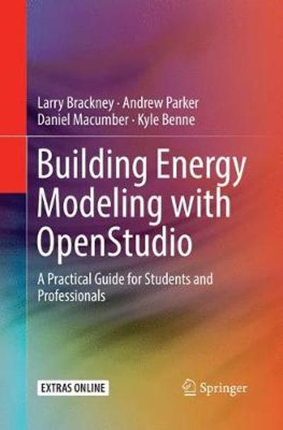 Building Energy Modeling with OpenStudio - Larry Brackney