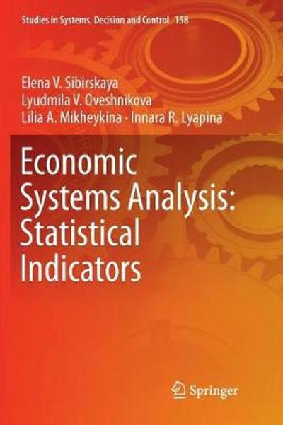 Economic Systems Analysis: Statistical Indicators - Elena V Sibirskaya