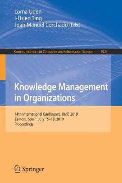 Knowledge Management in Organizations - Lorna Uden