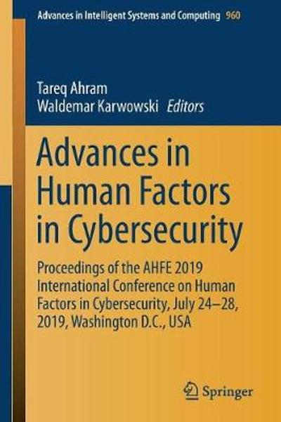 Advances in Human Factors in Cybersecurity - Tareq Ahram