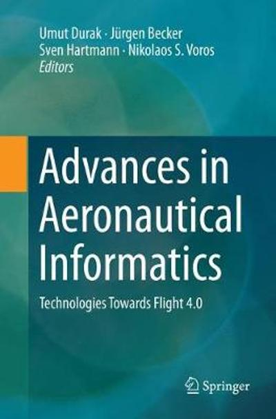 Advances in Aeronautical Informatics - Umut Durak