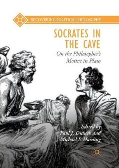 Socrates in the Cave - Paul J. Diduch