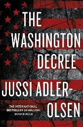 The Washington Decree - Jussi Adler-Olsen
