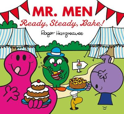 Mr Men: Ready, Steady, Bake! - Adam Hargreaves