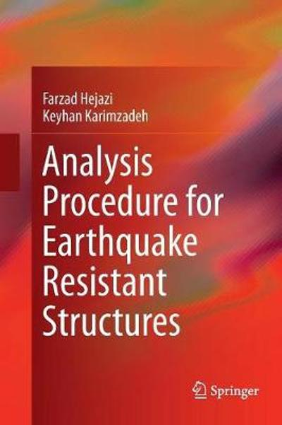 Analysis Procedure for Earthquake Resistant Structures - Farzad Hejazi