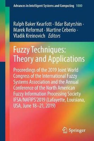 Fuzzy Techniques: Theory and Applications - Ralph Baker Kearfott