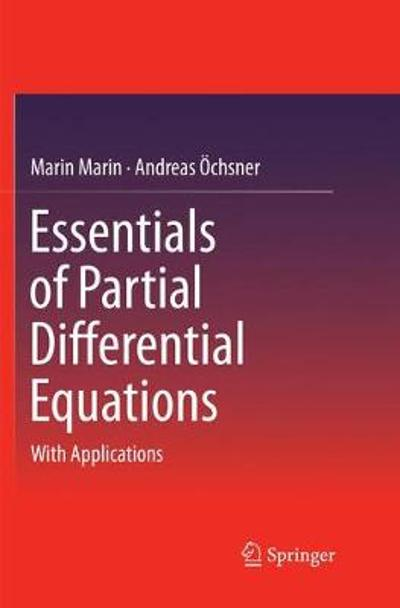 Essentials of Partial Differential Equations - Marin Marin