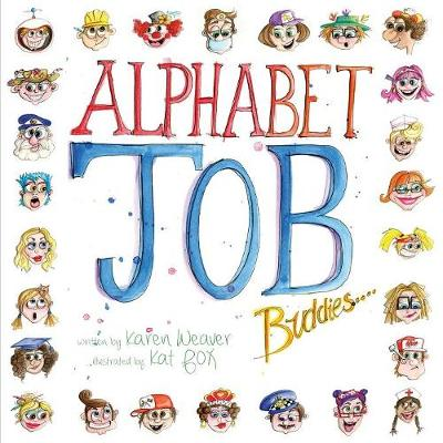 Alphabet Job Buddies - Karen Weaver