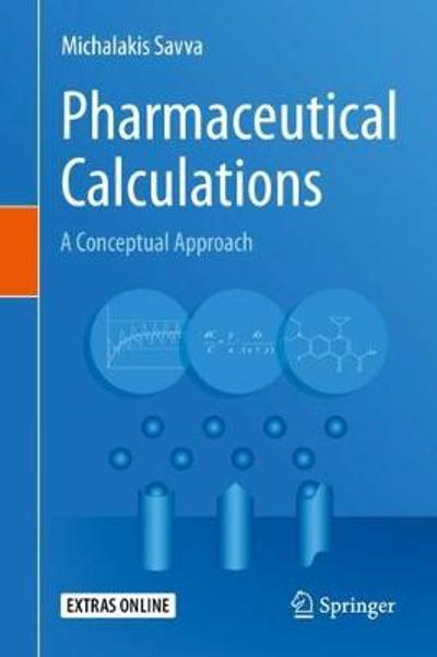 Pharmaceutical Calculations - Michalakis Savva