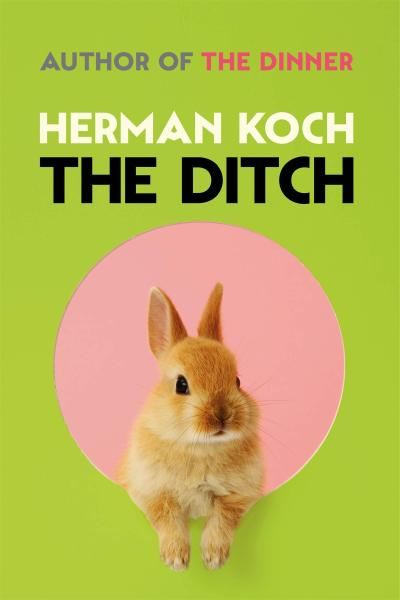 The Ditch - Herman Koch