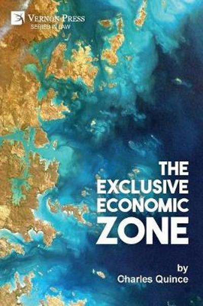 The Exclusive Economic Zone - Charles Quince