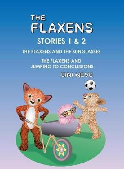 The Flaxens, Stories 1 and 2 - Eini Neve