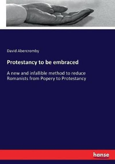Protestancy to be embraced - David Abercromby