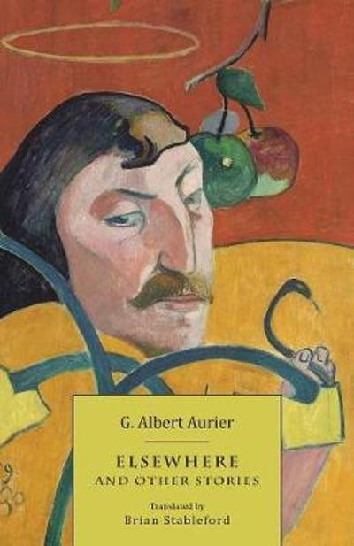Elsewhere and Other Stories - G Albert Aurier