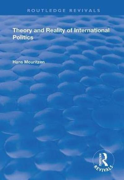 Theory and Reality of International Politics - Hans Mouritzen