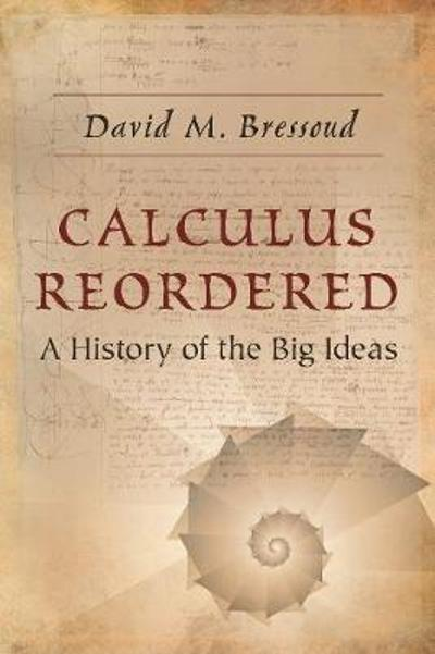 Calculus Reordered - David M. Bressoud