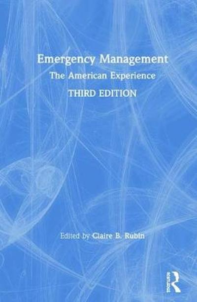 Emergency Management - Claire B. Rubin