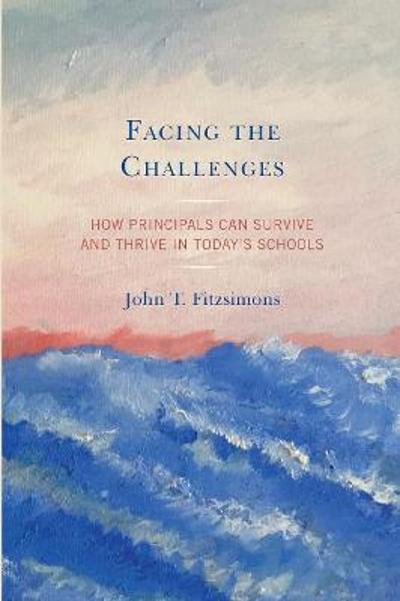 Facing the Challenges - John T. Fitzsimons